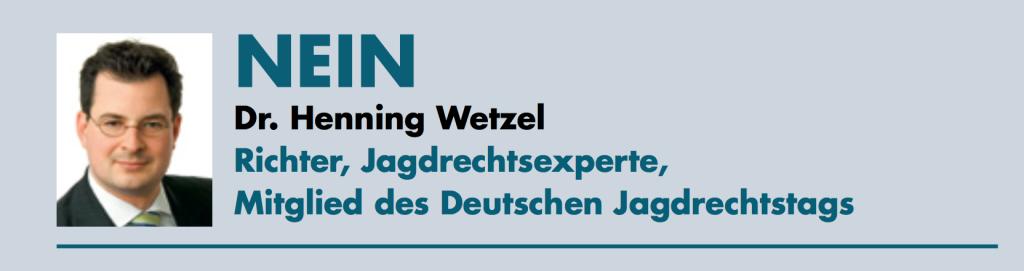 Dr. Henning Wetzel - Richter, Jagdrechtsexperte, Mitglied des Deutschen Jagdrechtstags
