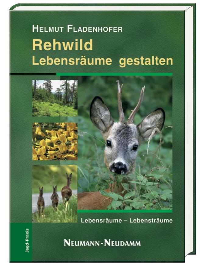 Helmut Fladenhofer, Verlag Neumann-Neudamm, 34212 Melsungen, 160 Seiten, 210 farbige Abbildungen, Hardcover, 9,95 Euro, ISBN 978-3-7888- 1448-9.