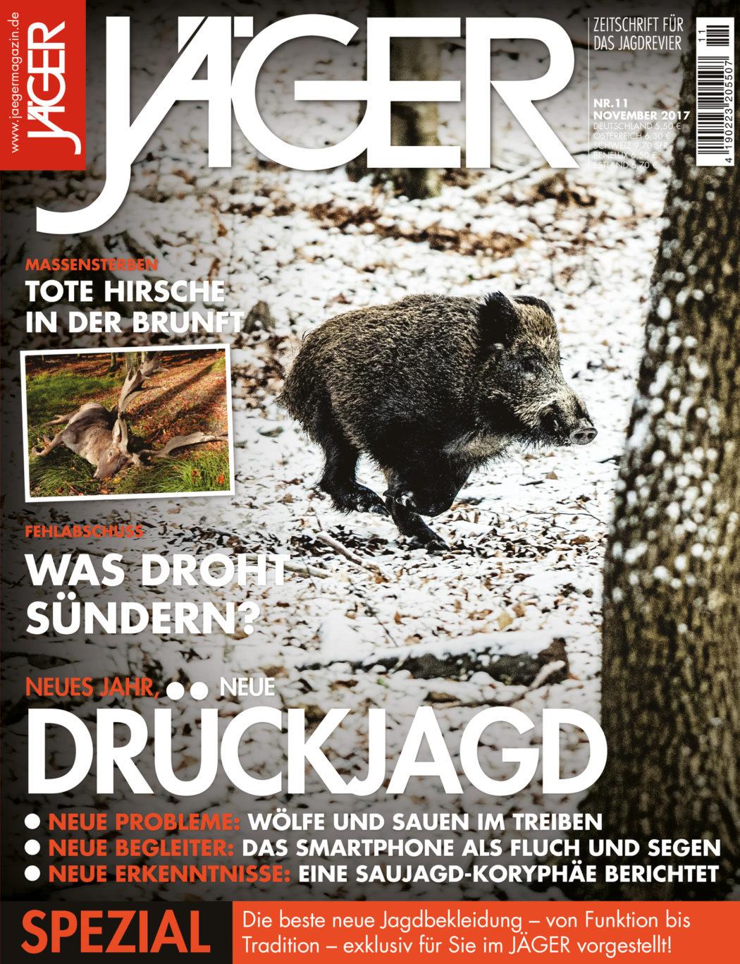 JÄGER Magazin November 2017 - Drückjagd - Alles rund um die Jagd!